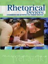 Rhetorical Devices (eBook): A Handbook and Activities for Student Writers